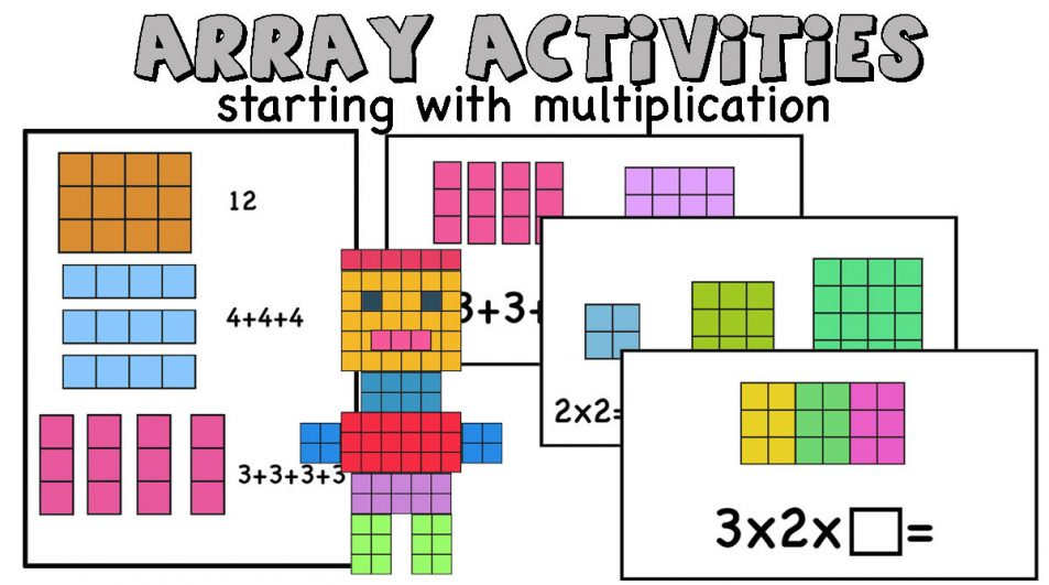 Starting with multiplication- Arrays and Area models activities