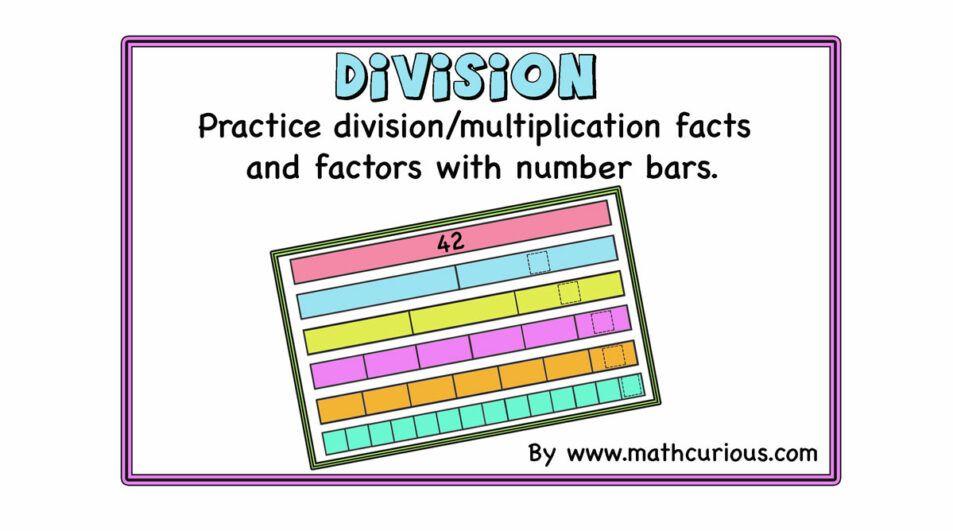 Practicing Division facts with Number Bars.